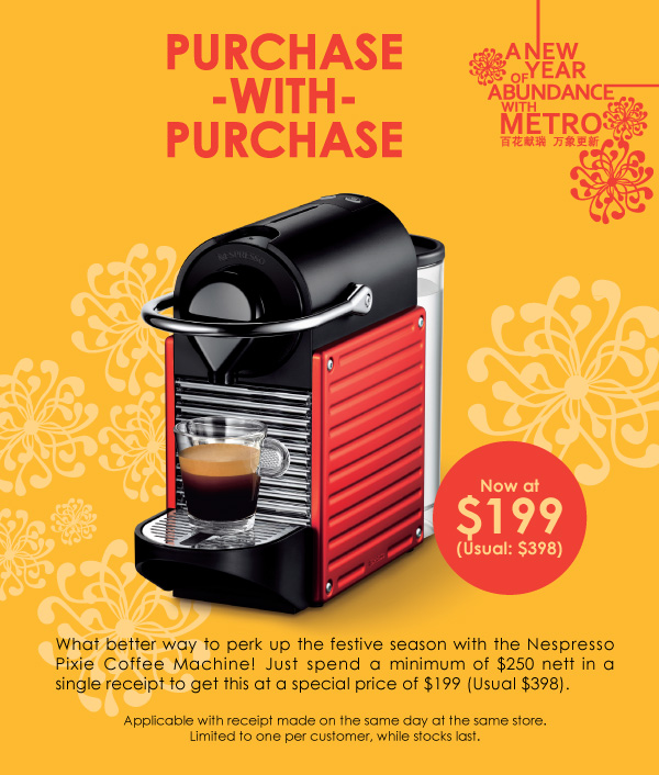 metro purchase with purchase 199 nespresso pixie. Black Bedroom Furniture Sets. Home Design Ideas