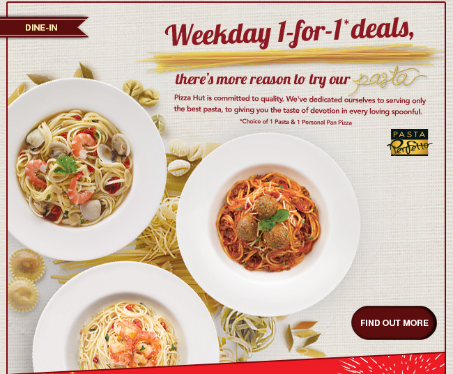 Pizza Hut 1-For-1 Weekday Deals