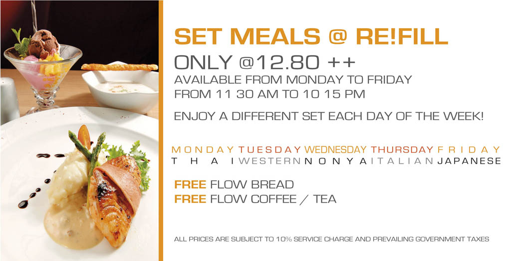 Set Meals Promotion From Re!Fill @ Hotel Re!