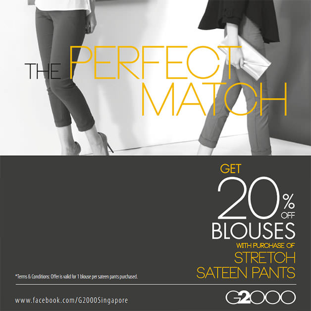 G2000 Perfect Match Promotion, 20% Off Blouses With Purchase Of Stretch Sateen Pants