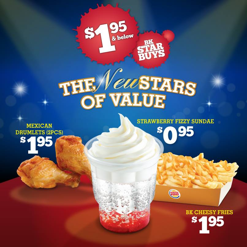 Burger King Star Buys: Mexican Drumlets, Strawberry Fizzy Sundaes & Cheesy Fries Under $2 Each