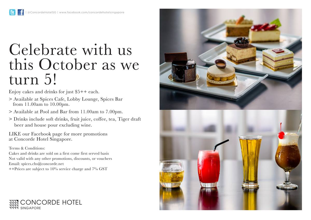 Concorde Hotel Singapore Turns 5, Cakes & Drinks For Just $5 Only