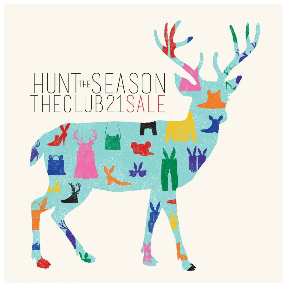 "Club 21 ""Hunt Season"" End Of Season Sale, 30% Off Hot Picks On Apparels & Wearables"
