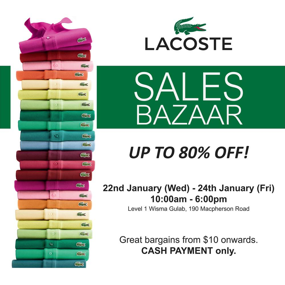Lacoste Sales Bazaar January 2014 @ Wisma Gulab Building: Great Bargains Up To 80% Off