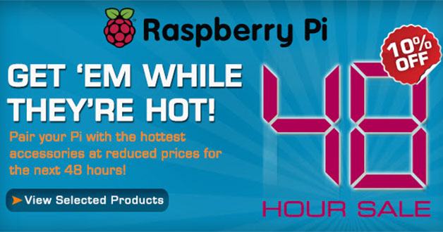 48-Hour Sale on Raspberry Pi Accessories @ Element14 Online Electronic Store