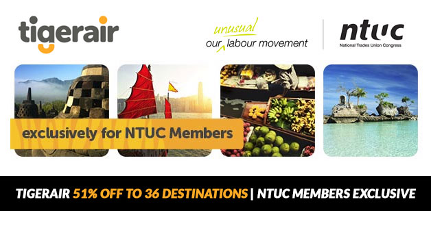 Tigerair latest promotion lets NTUC Members enjoy 51% Off Airfares to 36 Destinations