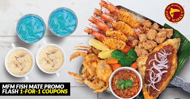 Manhattan Fish Mate Promotion: Eight 1-for-1 Coupons on fish and premium seafood dishes