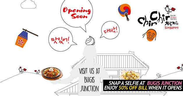 Chir Chir Fusion Chicken Factory: Here's how to enjoy 50% off your total bill when they open in Bugis Junction
