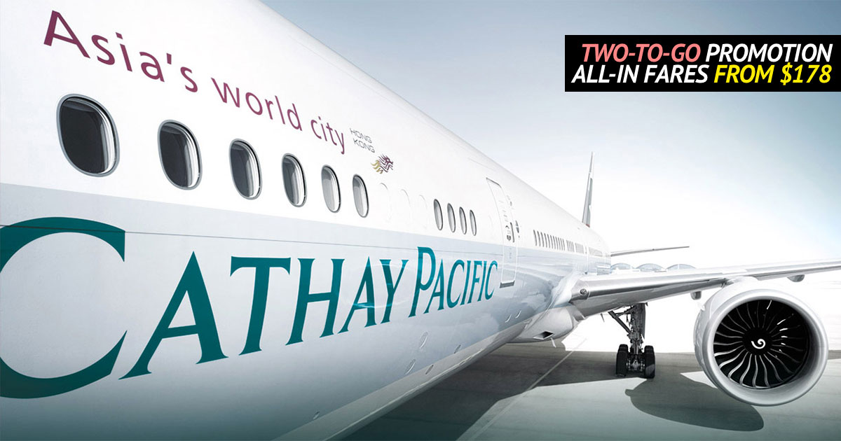 Vacation time! Cathay Pacific latest Two-To-Go Promotional Fares now open for booking