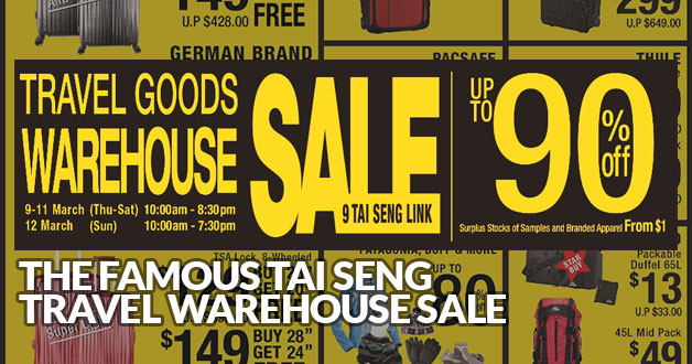 Flying soon? The Famous Tai Seng Travel Goods Warehouse Sale to be held on March 9 – 12