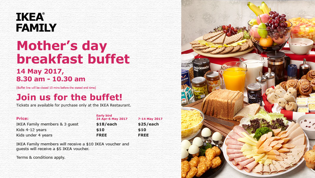 IKEA has prepared a Mother Day's Breakfast Buffet promotion at $18 per pax
