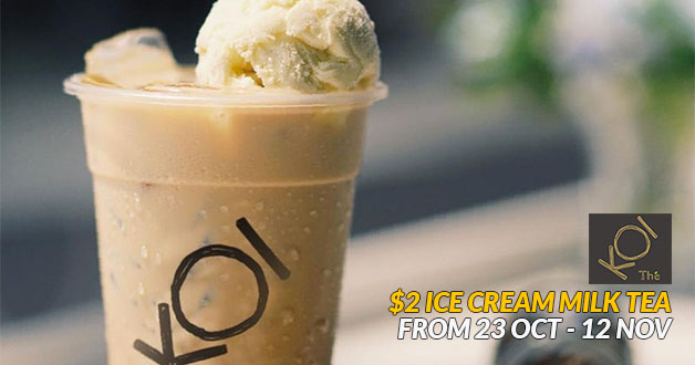 Pay only $2 for KOI's Ice Cream Milk Tea because it's ...