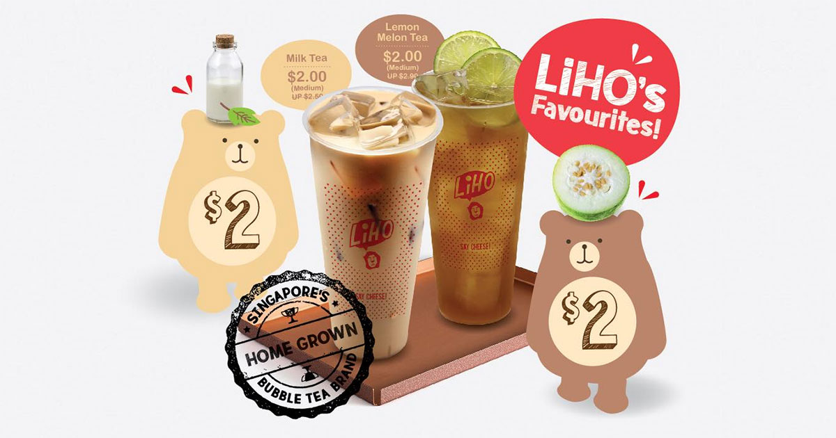 LiHO Singapore March Promotion – Milk Tea and Lemon Melon Tea for only $2