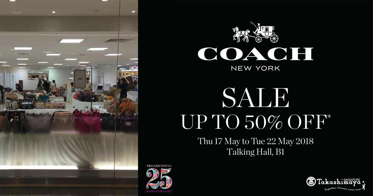 Luxury brand Coach now having a Special Sale up to 50% off at Takashimaya this week