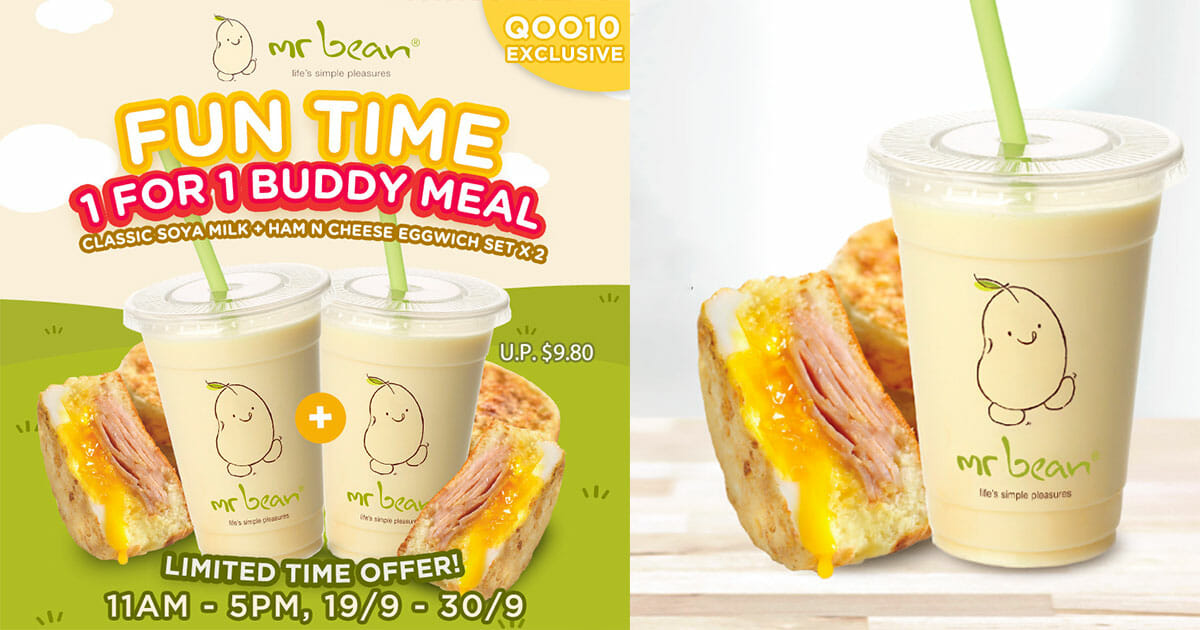 This $4.90 Mr Bean 1-for-1 Buddy Meal gives you 2 sets of Soya Milk + Ham n Cheese Eggwich