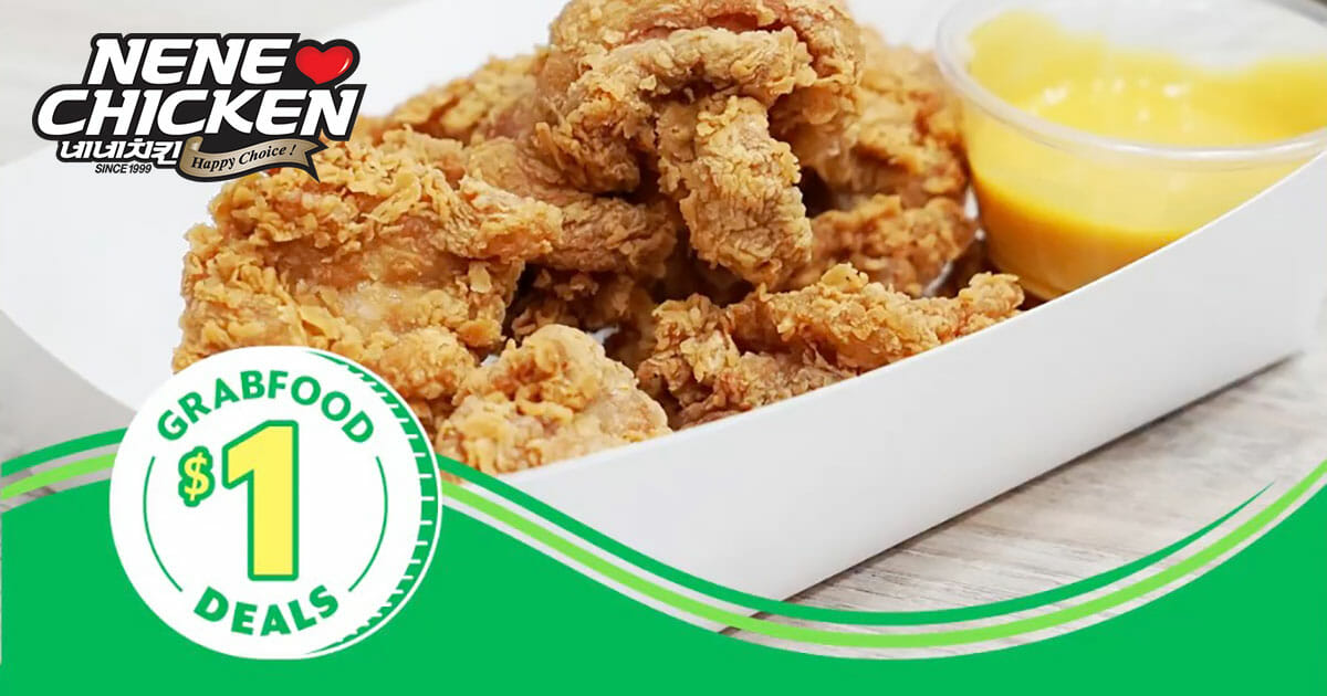 Pay only $1 for Nene Chicken 6pc Tenders with GrabFood this week, even for existing users