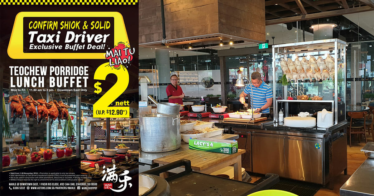 This hotpot restaurant in Downtown East is giving Taxi Drivers $2 nett Teochew Porridge Lunch Buffet