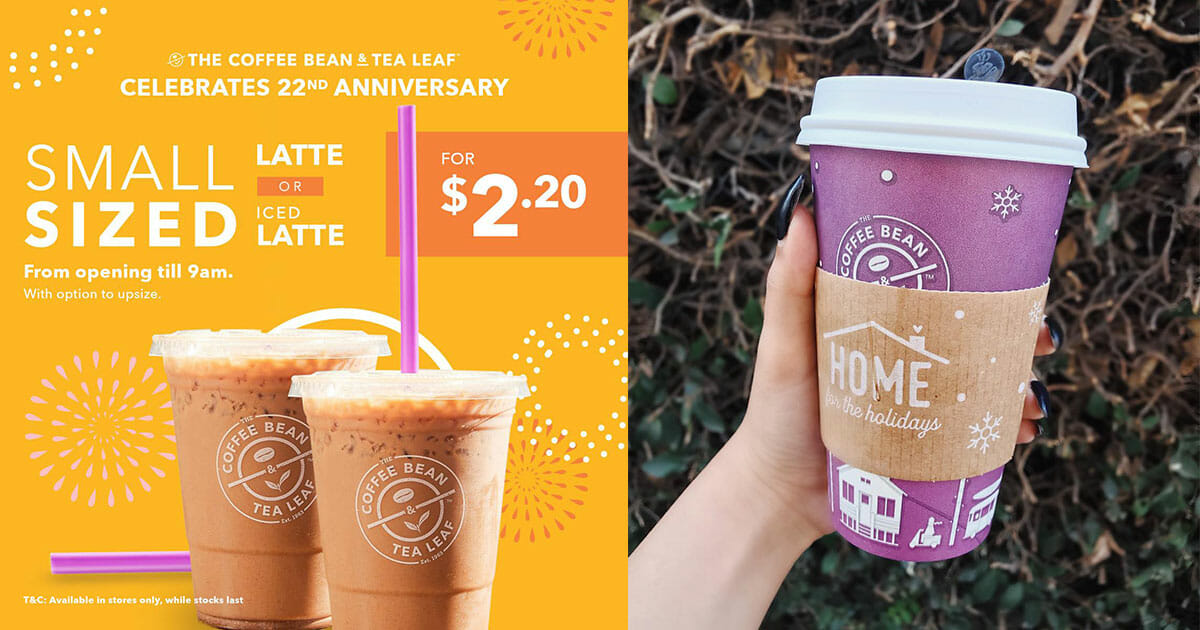 Coffee Bean's 22nd Anniversary Deals are back! Enjoy $2.20 Latte/Iced Latte & more till December 2