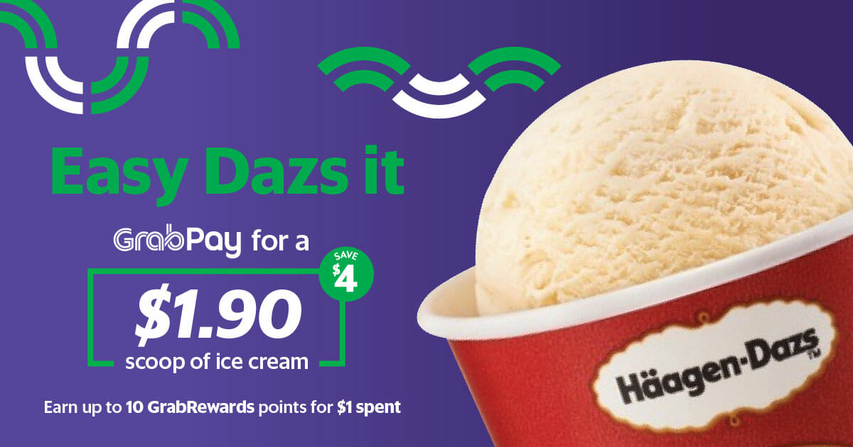 Get a scoop of Häagen-Dazs ice cream for only $1.90 when you use GrabPay now till January 6
