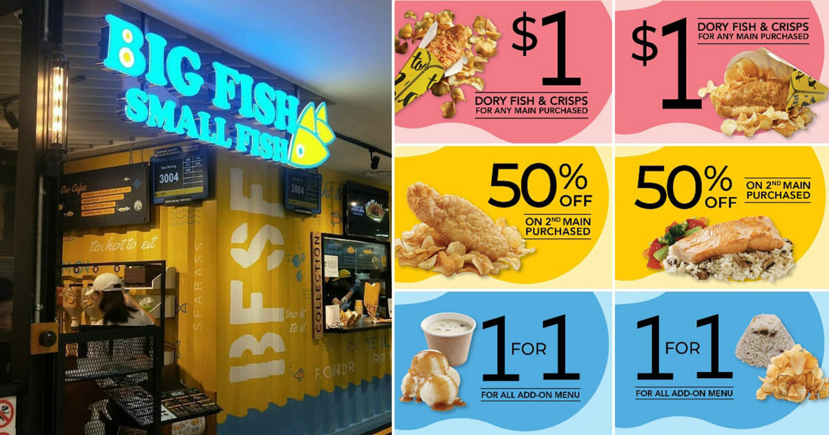 Here are Big Fish Small Fish latest coupons with $1 Fish & Crisps, 1-for-1 add-ons and more for use till March 31