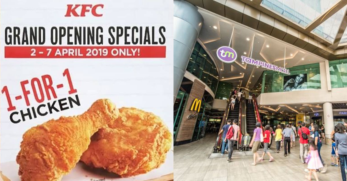 KFC S'pore opens new outlet at Tampines Mall, offers 1-for-1 Chicken in Grand Opening Special till April 7