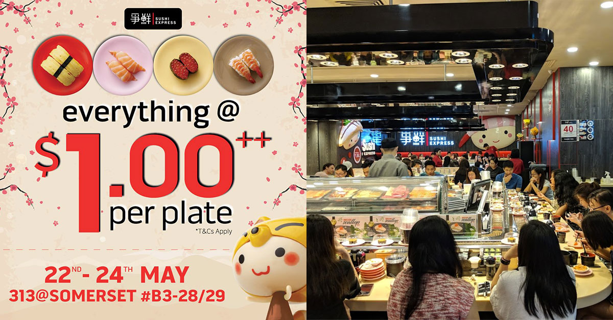 Sushi Express reopens outlet at 313@somerset, offers $1 sushi plates daily from May 22 – 24