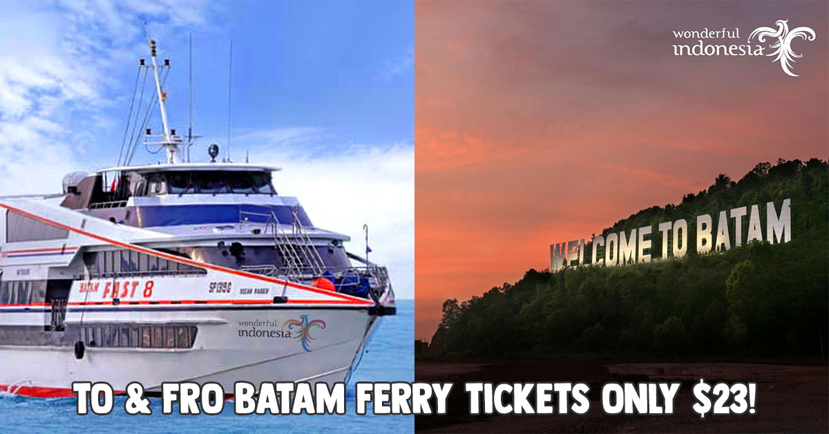 This Online Deal Lets You Buy 2 Way Ferry Tickets To Batam