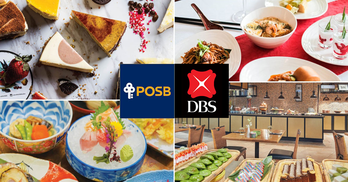 POSB/DBS Cards has 1-for-1 Buffet & Dining Deals on almost 50 restaurants from now till August in Year 2020