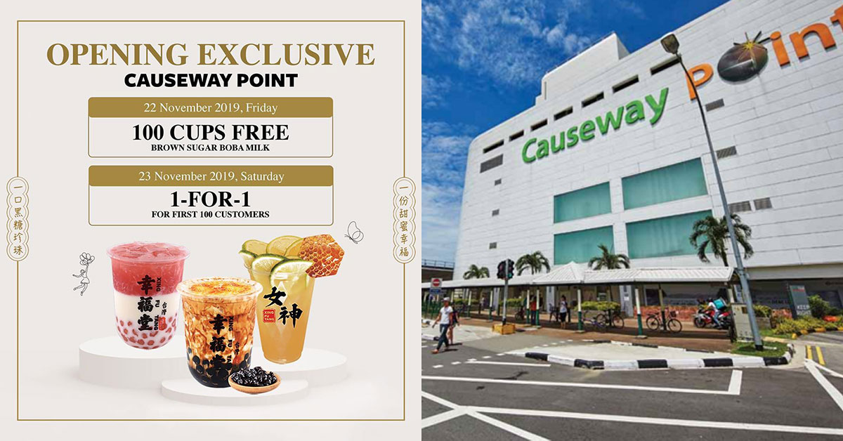 Xing Fu Tang opens 4th outlet at Causeway Point, gives away free Brown Sugar Boba Milk and 1-for-1 drinks
