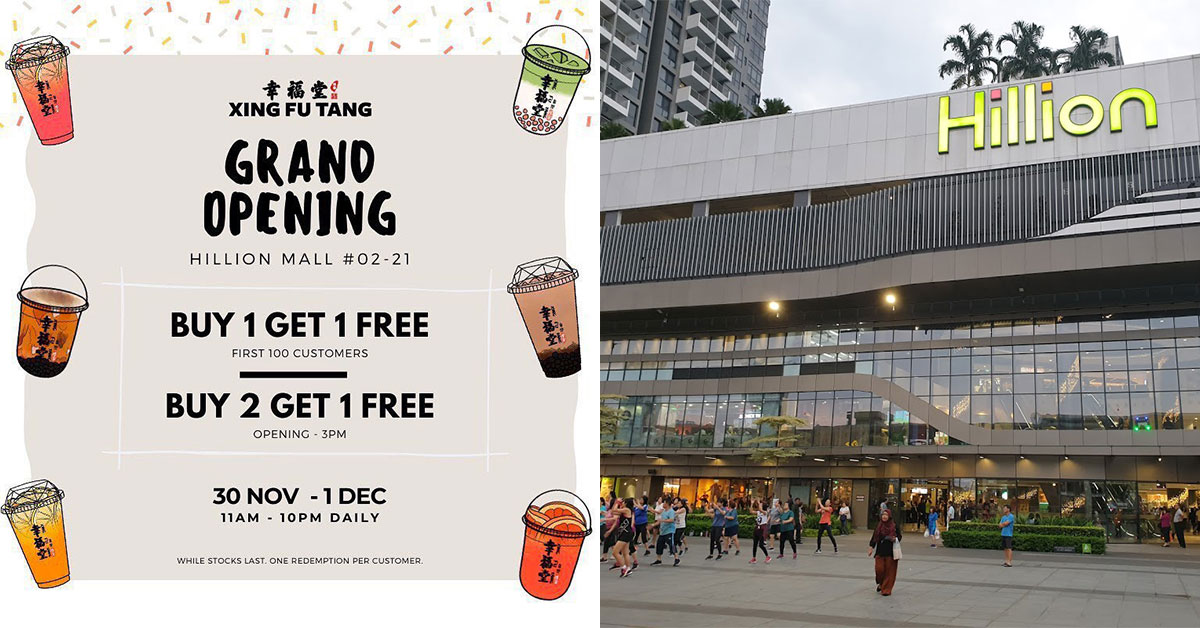 Xing Fu Tang (幸福堂) now open in Hillion Mall, offers 1-for-1 Promotion on all drinks till Dec 1