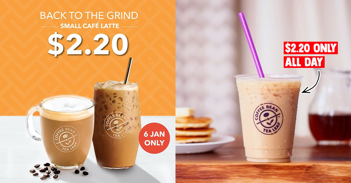 Coffee Bean S'pore to offer Cafe Latte for only S$2.20 all day on Jan 6 at most outlets