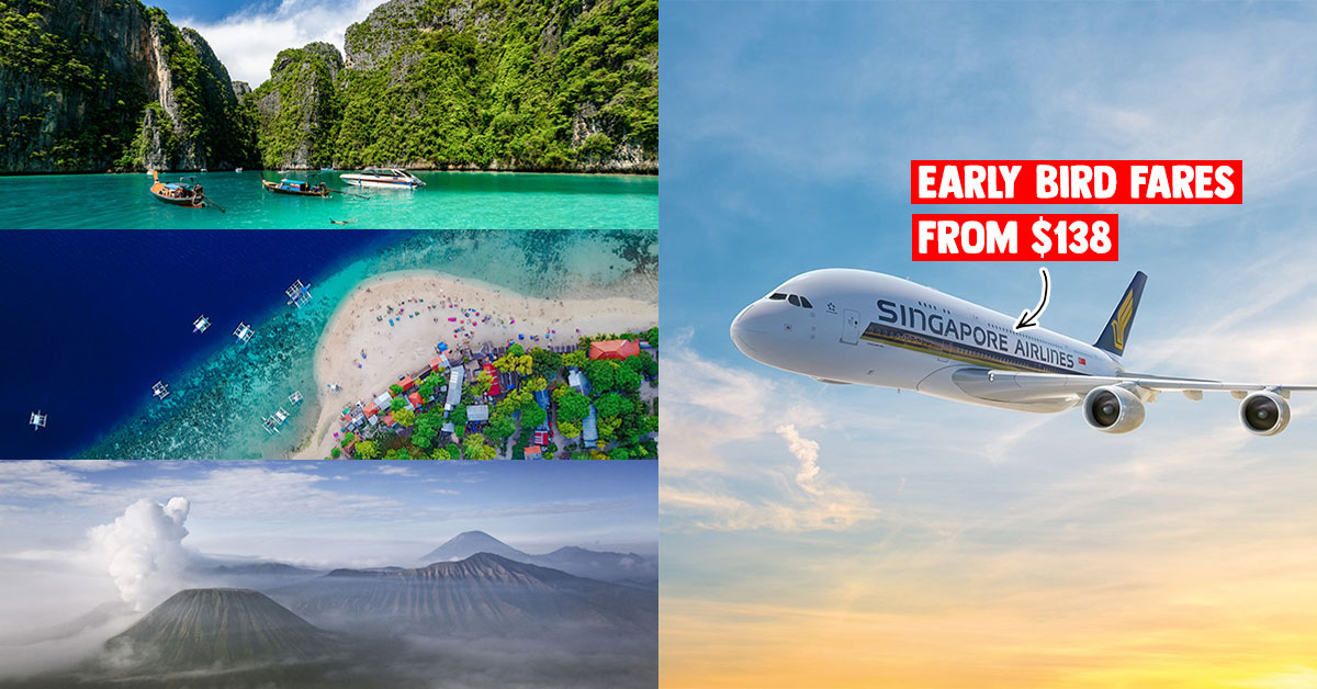 Singapore Airlines & SilkAir releases Early Bird Fares to Southeast Asia from S$138 all-in when you book by Jan 31