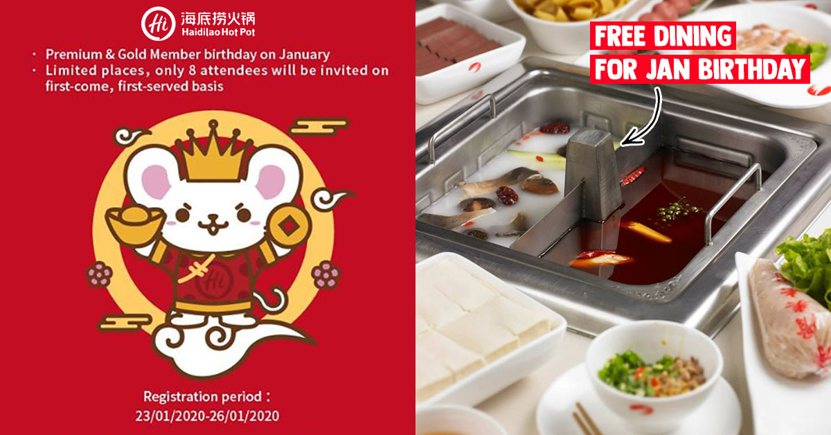 Haidilao S'pore offering Free Dining Promotion for members born in January at Bedok Mall outlet on Jan 31
