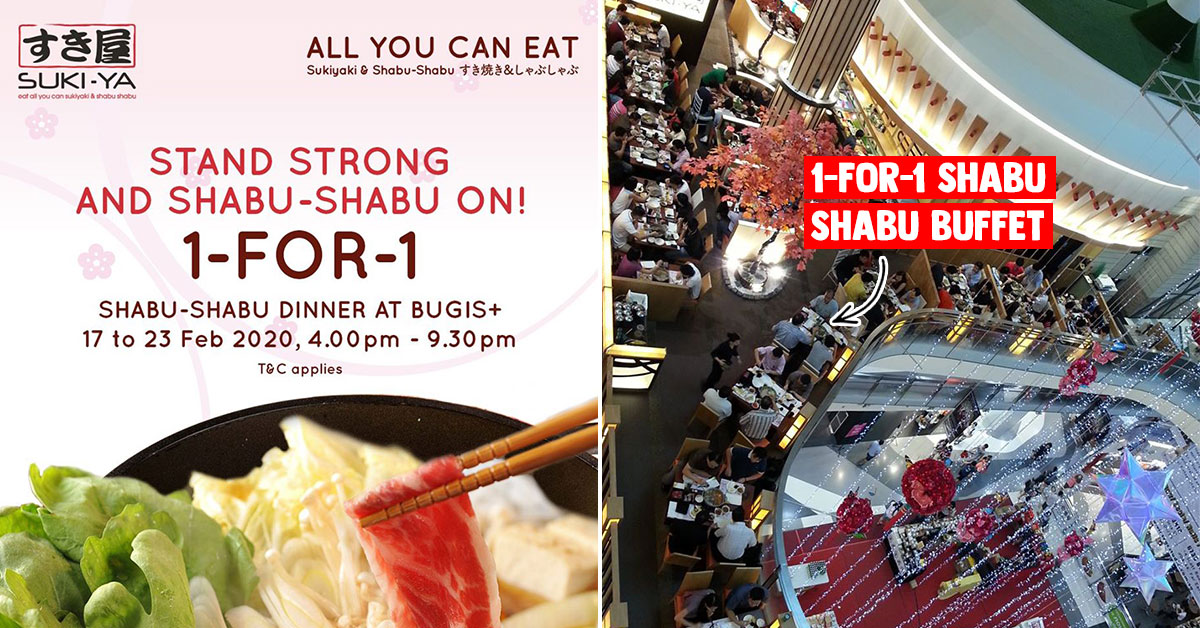 SUKI-YA Bugis+ outlet now having 1-for-1 Shabu-Shabu Buffet till Feb 23 from S$24.90 per pair