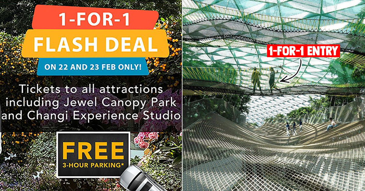 Jewel Changi Airport has 1-for-1 Flash Deal on tickets to all attractions on Feb 22 & 23