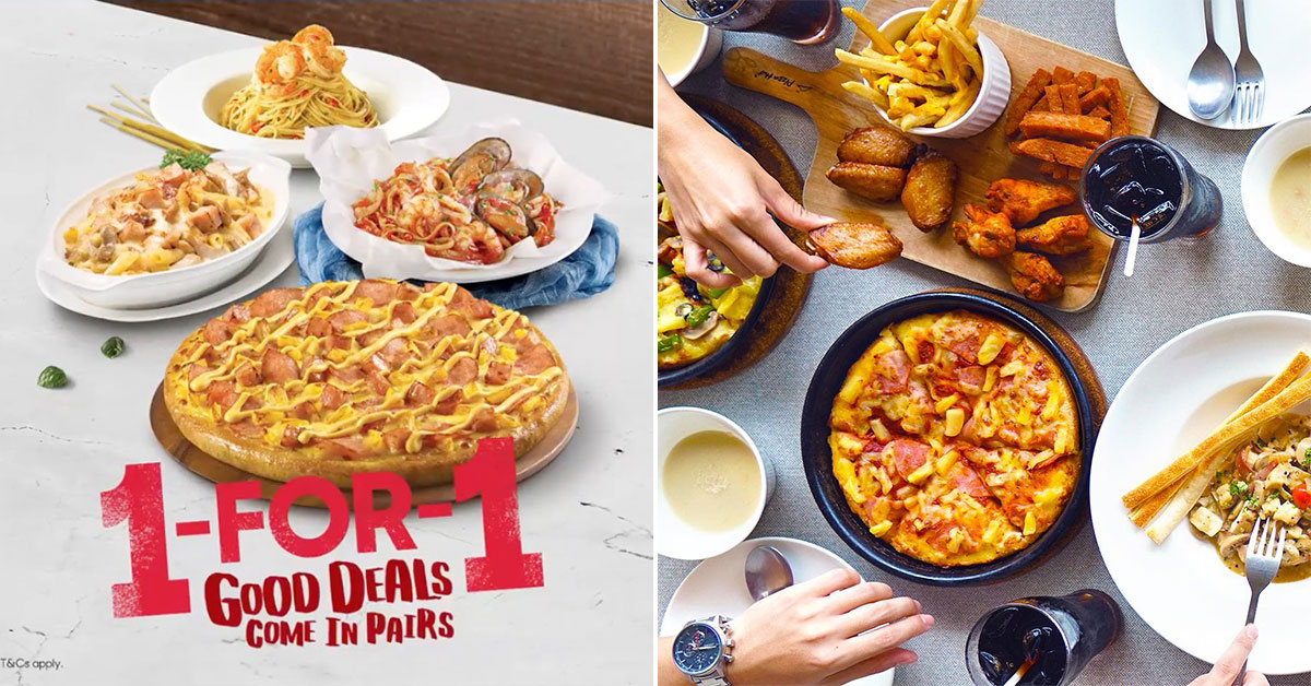Pizza Hut S'pore offers 1-for-1 Dine-In Deal till Feb 29 on Mains & Pizzas daily including weekends