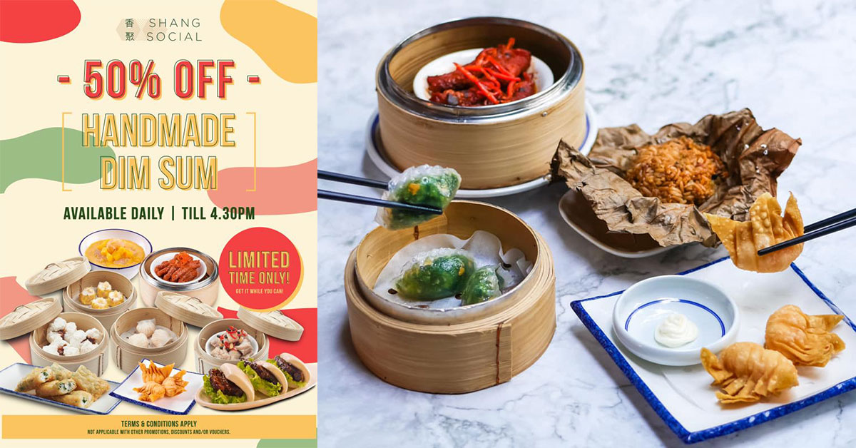 Shangri-La Group's Shang Social (香聚) to offer 50% off all Dim Sum dishes daily till Mar 31