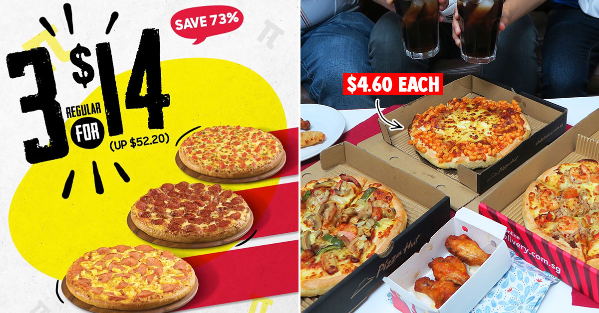 Pizza Hut S'pore has 3 x Pizzas for $14 Promotion till Mar 17 means you pay only $4.60 each