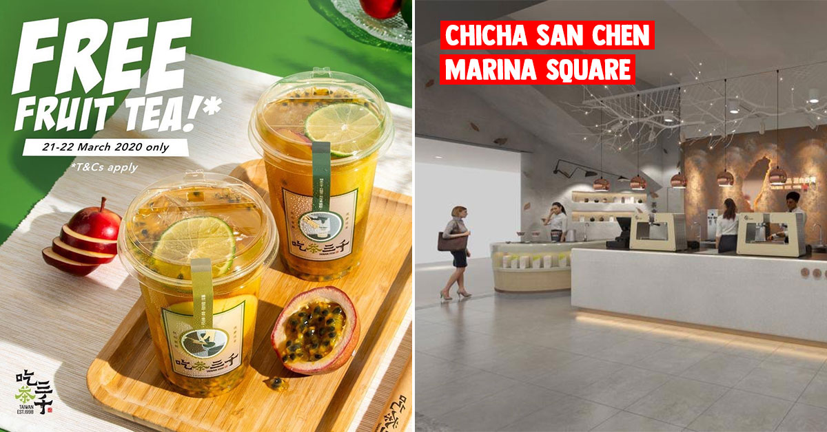 Redeem FREE Fruit Tea from CHICHA San Chen (吃茶三千) Marina Square with $30 spending in the mall on Mar 21 & 22
