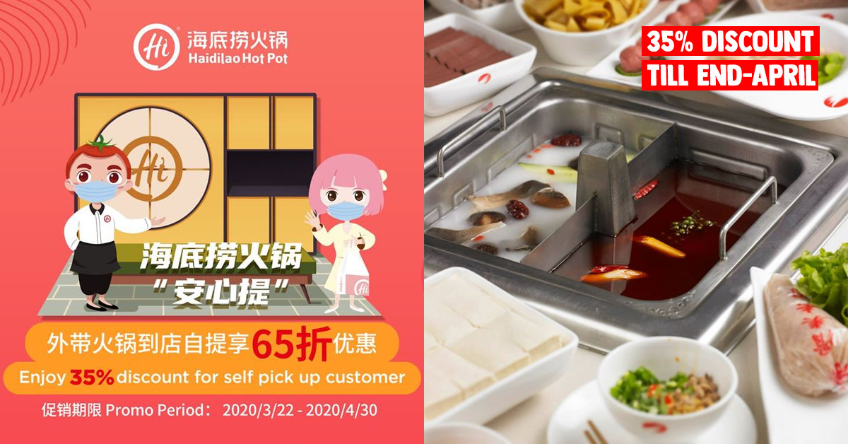 Haidilao S'pore now offers 35% Off Food Bill till Apr 30 when you takeaway your orders from their outlets