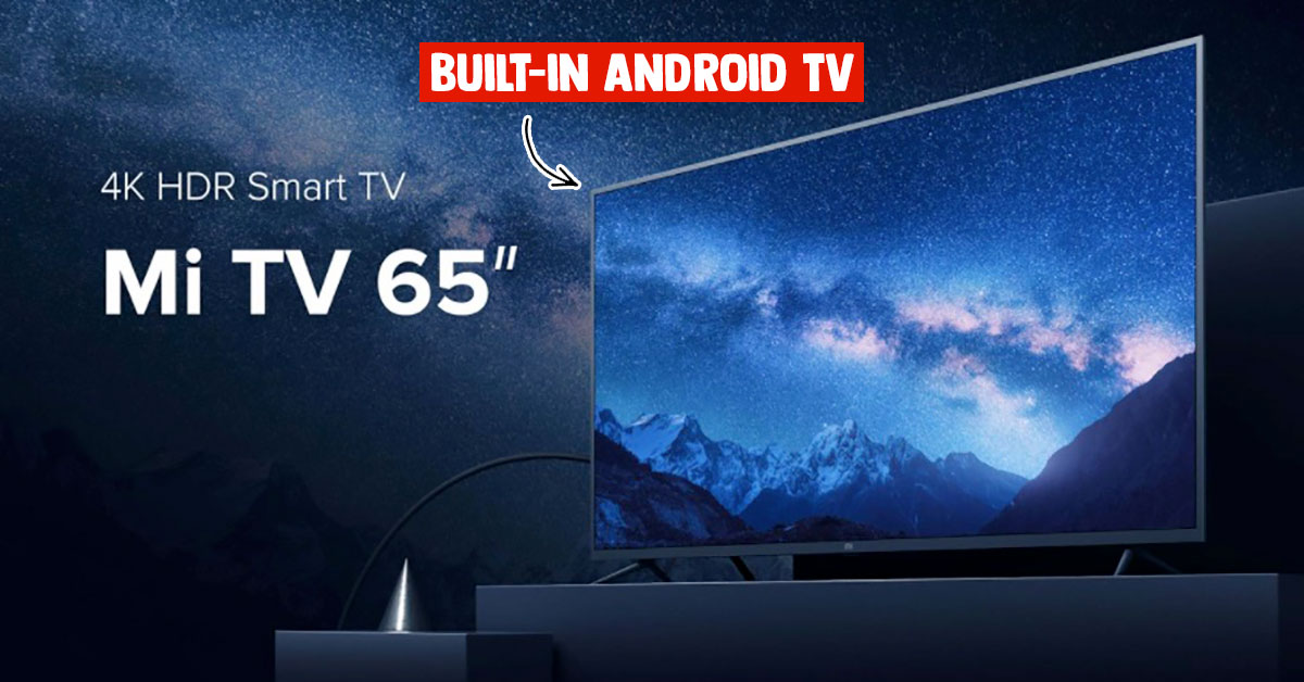 Xiaomi 65-inch Mi TV 4S with Android TV, Netflix, YouTube & Google Play Store available for less than S$850