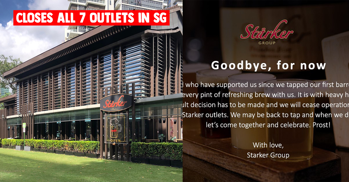 Stärker known for their freshly brewed German-style Beer & Food closes all 7 outlets in S'pore