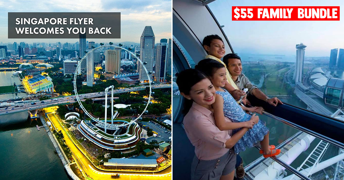 Singapore Flyer reopens on Jul 23, has 3+1 Family Bundle for only $55 nett in August 2020