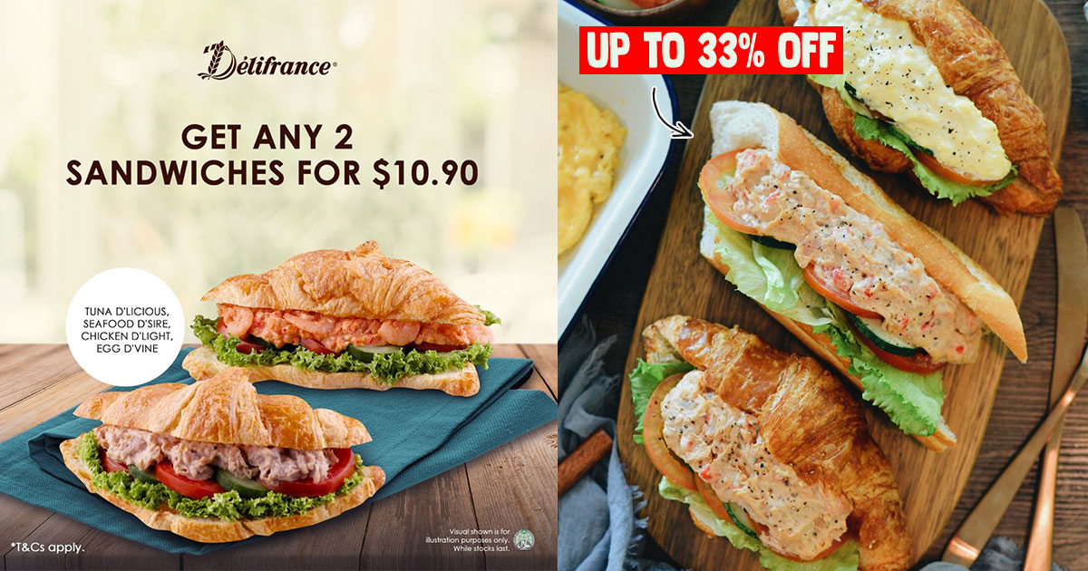 Delifrance S'pore $10.90 for 2 Sandwich Promotion this August means you get as much as 33% off usual price