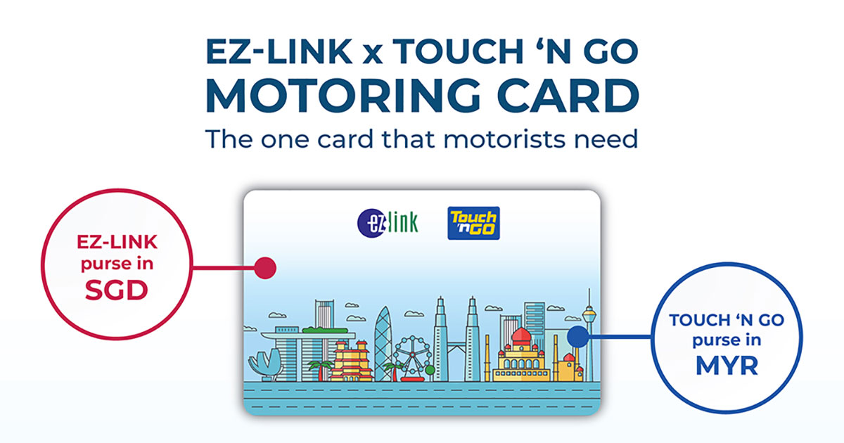 New dual-currency EZ-Link x Touch 'n Go Card lets S'porean motorists pay for tolls & shopping in M'sia easily
