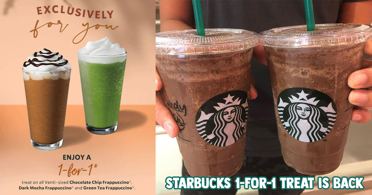 Starbucks 1-FOR-1 treat on Chocolate Chip, Dark Mocha & Green Tea Frappuccino happening from Sept 21 – 24