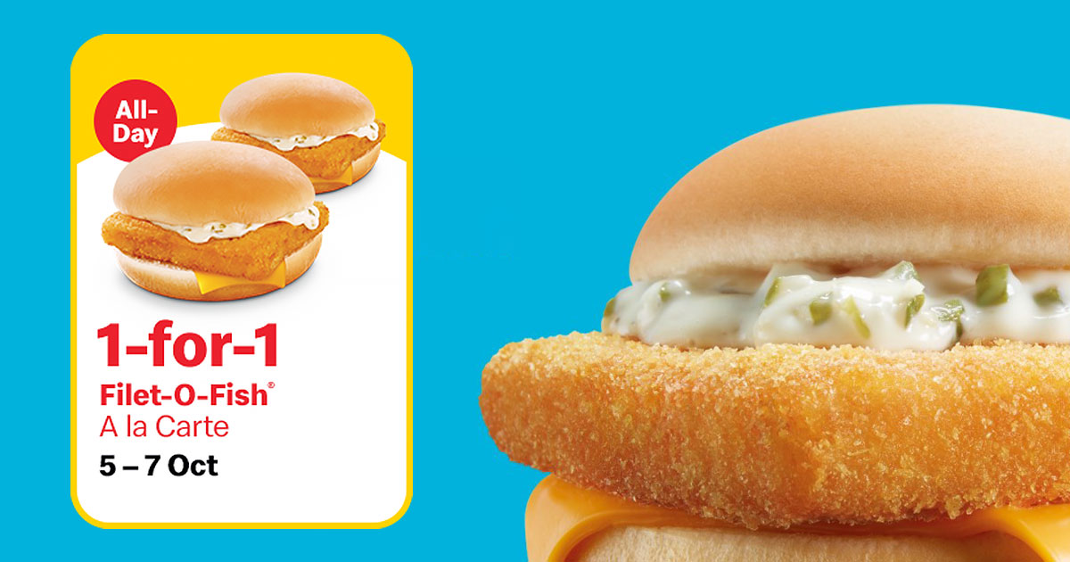 McDonald's S'pore will be having 1-FOR-1 Filet-O-Fish Burger all day from Oct 5 – 7
