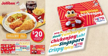 Jollibee S'pore has limited edition NETS FlashPay Cards you can collect with Chickenjoy Value Meal for $20