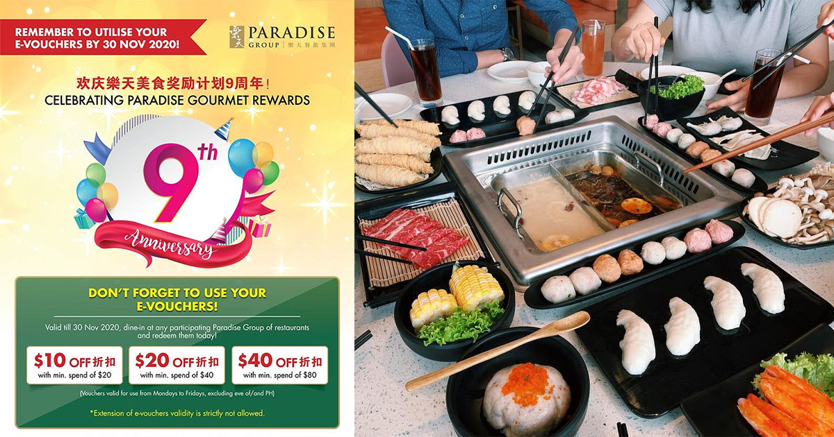 Last chance to use Paradise Group 50% Off e-Vouchers with up to $40 discount till Nov 30