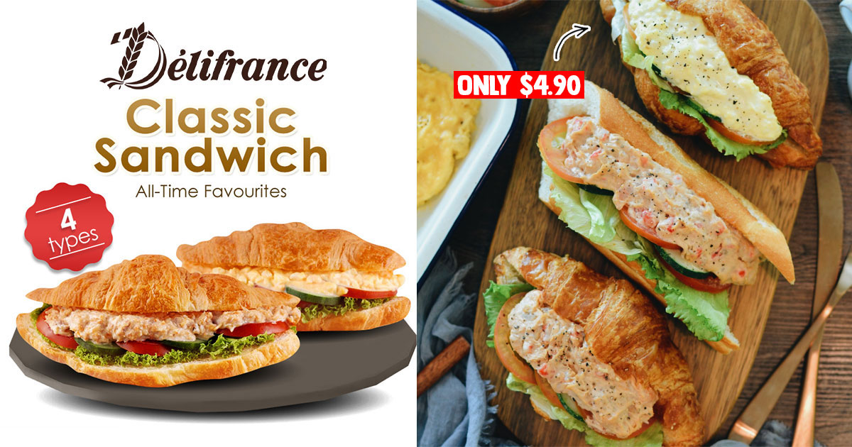 Delifrance S'pore selling Classic Croissant Sandwich for S$4.90 till Dec 31, has 4 flavours to choose from